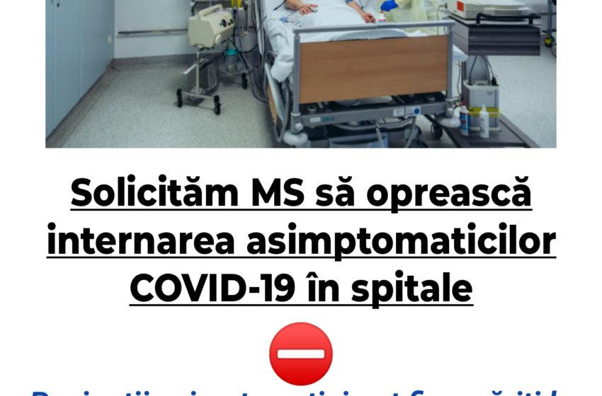 Alianta Medicilor – USMR face apel catre Ministerul Sanatatii pentru a opri internarea in spitale a celor infectati cu SARS-COV-2, dar asimptomatici